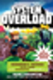 System Overload - Herobrines Revenge Book Three (A Gameknight999 Adventure): An Unofficial Minecrafters Adventure ebook by Mark Cheverton