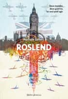 Roslend (tome 1) eBook by Nathalie Somers