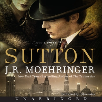 Sutton audiobook by J. R. Moehringer
