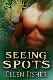 Seeing Spots ebook by Ellen Fisher