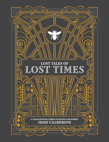 Lost Tales of Lost Times ebook by Jesse Calderone