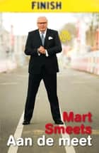Aan de meet ebook by Mart Smeets