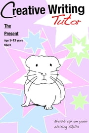 The Present - Brush Up on Your Writing Skills ebook by Sally Jones