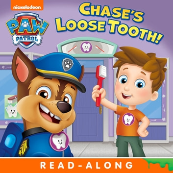 Chase's Loose Tooth! (PAW Patrol) ebook by Nickelodeon Publishing