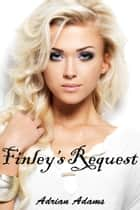 Finley's Request ebook by Adrian Adams