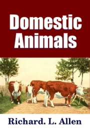 Domestic Animals ebook by Midwest Journal Press,Richard L. Allen,Dr. Robert C. Worstell