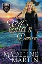 Ella's Desire ebook by Madeline Martin