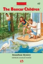 Houseboat Mystery ebook by David Cunningham,Gertrude  C. Warner