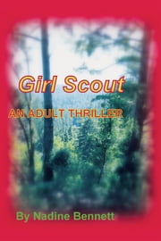 Girl Scout ebook by Nadine Bennett
