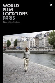 World Film Locations: Paris ebook by Marcelline Block
