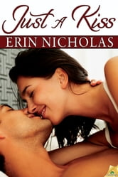 Just a Kiss ebook by Erin Nicholas