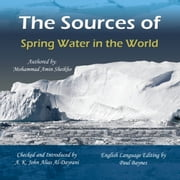 The Sources of Spring Water in the World audiobook by Mohammad Amin Sheikho