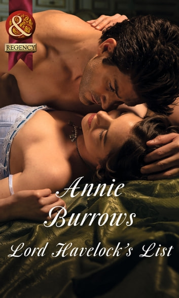 Lord Havelock's List (Mills & Boon Historical) ebook by Annie Burrows
