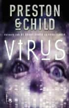 Virus ebook by Preston & Child