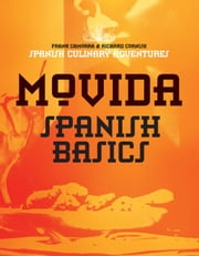 MoVida: Spanish Basics ebook by Frank Camorra,Richard Cornish