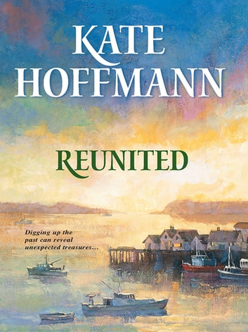 Reunited (Mills & Boon M&B) ebook by Kate Hoffmann