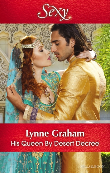 His Queen By Desert Decree ebook by Lynne Graham