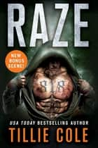 Raze - A Scarred Souls Novel ekitaplar by Tillie Cole