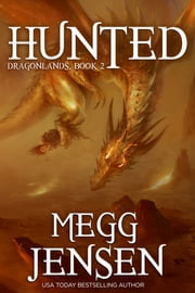 Hunted ebook by Megg Jensen