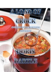 A Load of Crock ebook by Doris Bartle