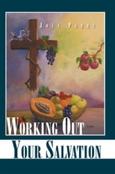 Working Out Your Salvation ebook by Joan Perry