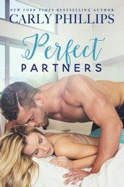 Perfect Partners ebook by Carly Phillips