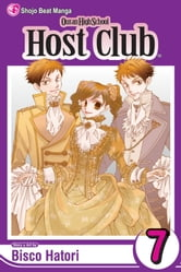 Ouran High School Host Club, Vol. 7 ebook by Bisco Hatori