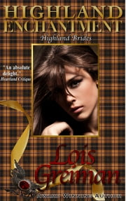 Highland Enchantment - Highland Brides #6 ebook by Lois Greiman