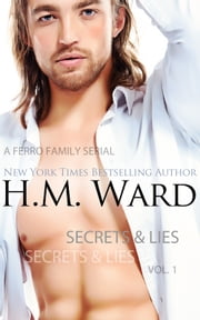 Secrets & Lies (The Ferro Family) ebook by H.M. Ward