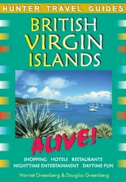British Virgin Islands Alive ebook by Greenberg Harriet