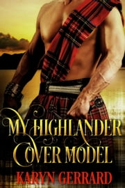 My Highlander Cover Model ebook by Karyn Gerrard