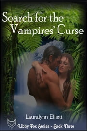 Search for the Vampires' Curse ebook by Lauralynn Elliott
