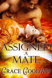 Assigned a Mate ebook by Grace Goodwin