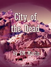 City of the Dead ebook by GM Martin