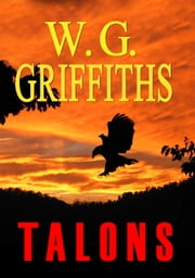 Talons ebook by W. G. Griffiths Sr