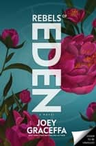 Rebels of Eden ebook by Joey Graceffa