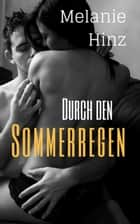 Durch den Sommerregen ebook by Melanie Hinz