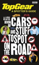 Top Gear: The Spotter's Guide ebook by Penguin Books Ltd