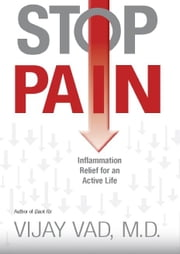 Stop Pain ebook by Vijay Vad