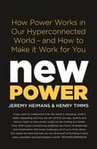 New Power ebook by Henry Timms, Jeremy Heimans