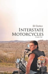 Interstate Motorcycles - A Dealer's Tale ebook by Bill Dunkus
