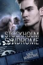 Stockholm Syndrome ebook by Sage Marlowe
