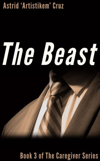 The beast book 3 of the caregiver series ebook by astrid the beast book 3 of the caregiver series ebook by astrid artistikem fandeluxe PDF
