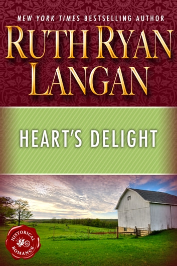 Heart's Delight ebook by Ruth Ryan Langan