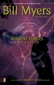 Ancient Forces Collection ebook by Bill Myers