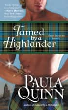 Tamed by a Highlander ebook by Paula Quinn