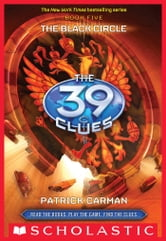 The 39 Clues Book 5: The Black Circle ebook by Patrick Carman