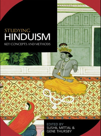 Studying Hinduism - Key Concepts and Methods ebook by