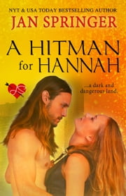 A Hitman for Hannah - A dark and dangerous land ebook by Jan Springer