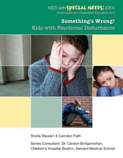 Something's Wrong! - Kids with Emotional Disturbance ebook by Sheila Stewart